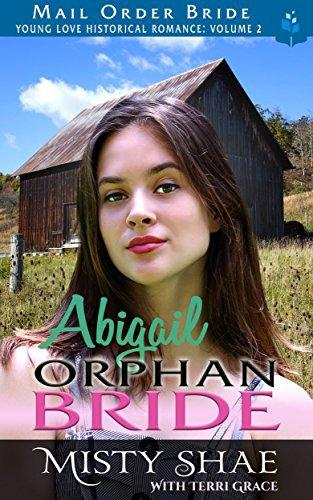 Mail Order Bride: Abigail – Orphan Bride