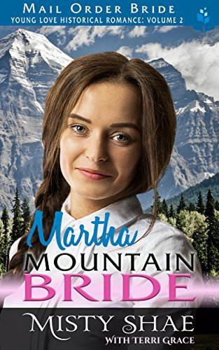Mail Order Bride: Martha – Mountain Bride
