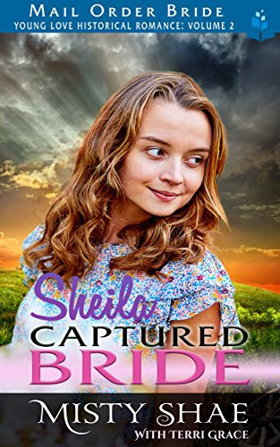 Mail Order Bride: Sheila – Captured Bride