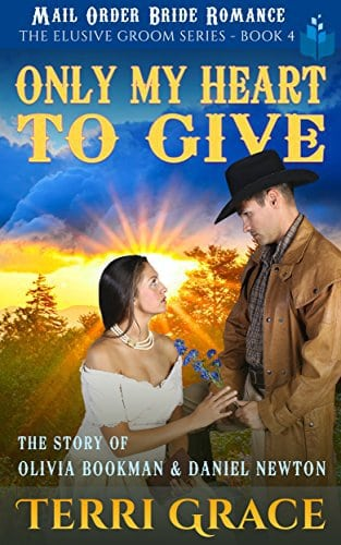 Only My Heart to Give: The Story of Olivia Bookman and Daniel Newton