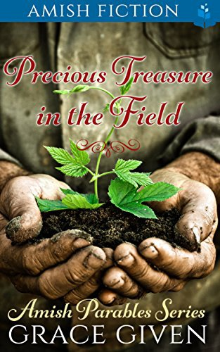 Amish Fiction: Precious Treasure In The Field