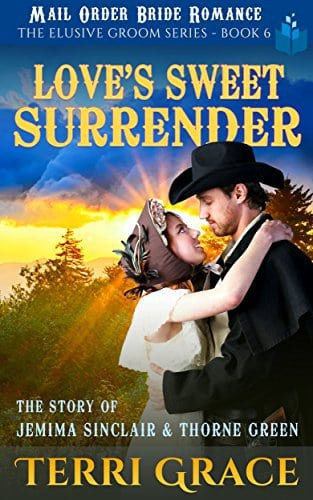 Love's Sweet Surrender: The Story of Jemima Sinclair and Thorne Green