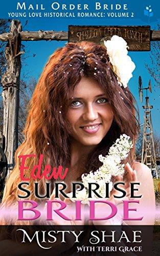 Mail Order Bride: Eden – Surprise Bride