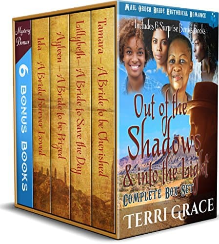 Out of the Shadows & Into the Light Complete Boxset – includes 6 Surprise Bonus Books: Mail Order Bride Historical Romance