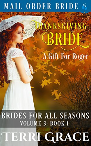 Thanksgiving Bride – A Gift For Roger