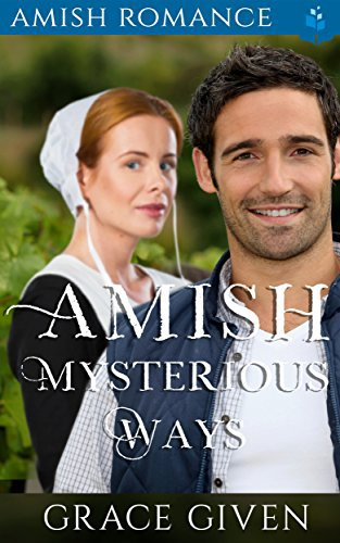Amish Romance: Amish Mysterious Ways
