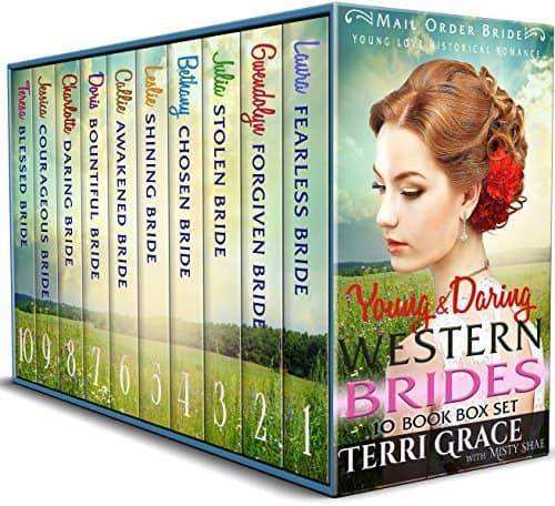 Bold & Daring Western Brides 10 Book Box Set: Mail Order Bride Young Love Historical Romance
