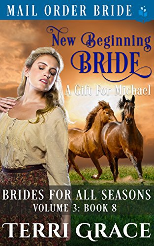 New Beginning Bride – A Gift For Michael