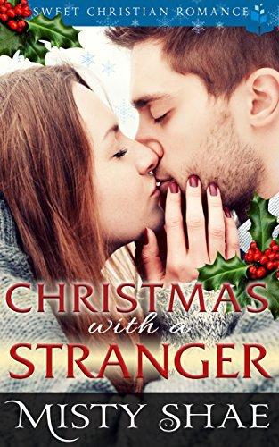 Christmas With A Stranger: Christian Romance