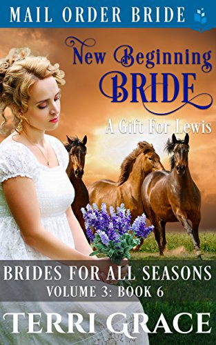 New Beginning Bride – A Gift For Lewis