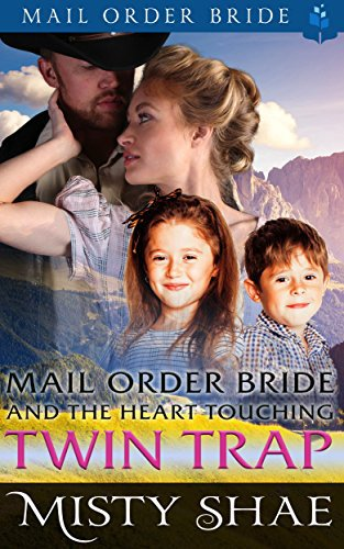 Mail Order Bride and the Heart Touching Twin Trap