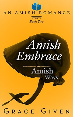 Amish Embrace: An Amish Romance