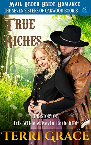 True Riches: The Story of Iris Wilde and Kevin Rothchild