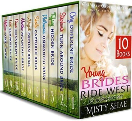 Young Brides Ride West 10 Book Box Set: Mail Order Bride Young Love