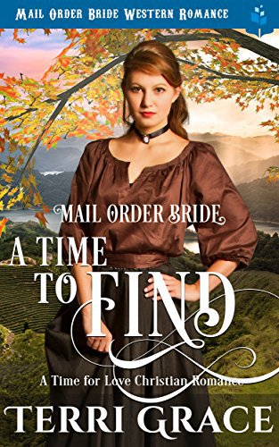 Mail Order Bride: A Time To Find