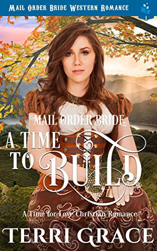 Mail Order Bride: A Time To Build