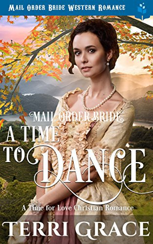 Mail Order Bride: A Time To Dance