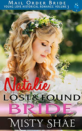 Natalie – Lost & Found Bride: Mail Order Bride