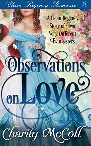 Clean Regency Romance: Observations on Love