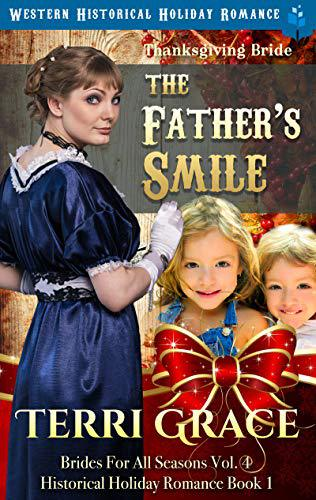 Thanksgiving Bride – The Father's Smile