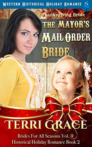 Thanksgiving Bride – The Mayor's Mail Order Bride