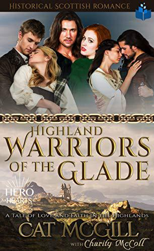 Highland Warriors of the Glade
