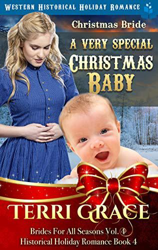 Christmas Bride – A Very Special Christmas Baby
