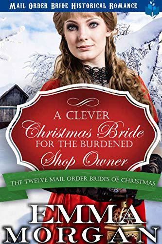 A Clever Christmas Bride for the Burdened Shop Owner