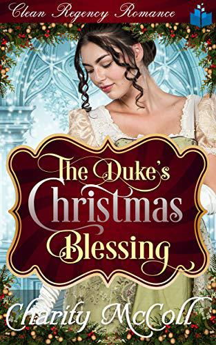 The Duke's Christmas Blessing