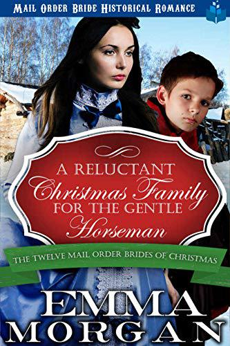 A Reluctant Christmas Family for the Gentle Horseman