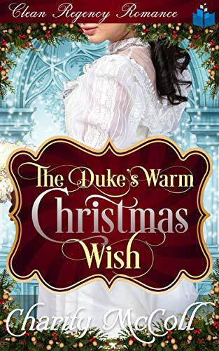 The Duke's Warm Christmas Wish