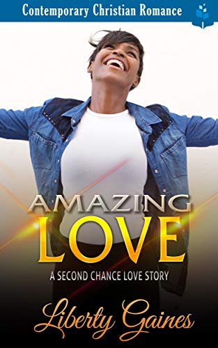 Amazing Love: A Second Chance Love Story