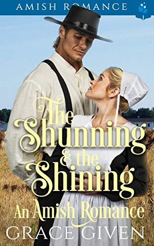 The Shunning and the Shining – An Amish Romance