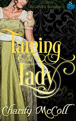 Taming the Lady