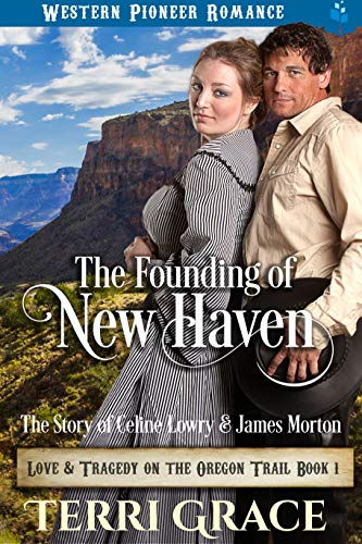 The Founding of New Haven: The Story of Celine Lowry and James Morton