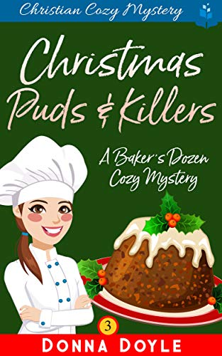 Christmas Puds and KIllers: Christian Cozy Mystery