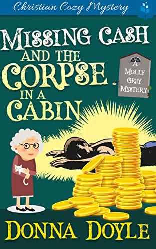 Missing Cash and the Corpse in a Cabin