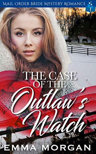 The Case of the Outlaw's Watch
