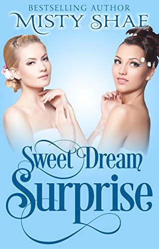 Sweet Dream Surprise