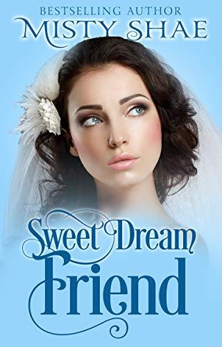 Sweet Dream Friend
