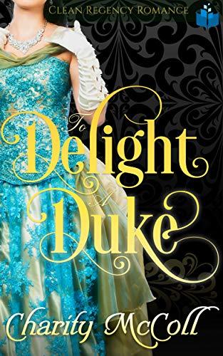 To Delight a Duke