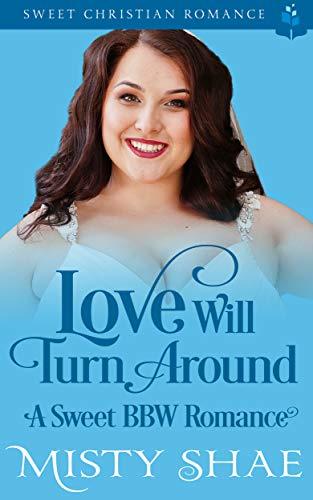 Love Will Turn Around
