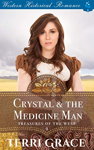 Crystal & the Medicine Man