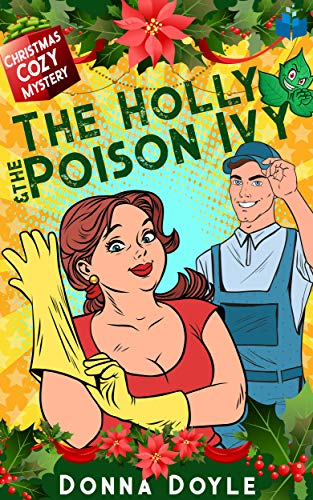 The Holly and the Poison Ivy
