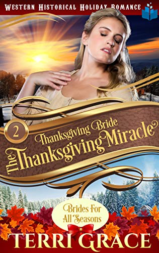 Thanksgiving Bride – Thanksgiving Miracle