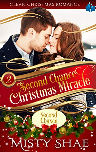 Second Chance Christmas Miracle