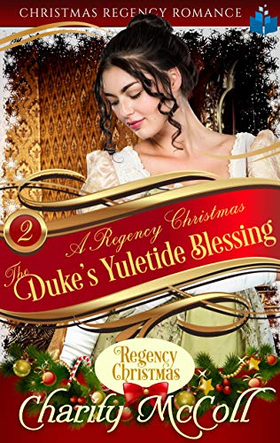 The Duke's Yuletide Blessing