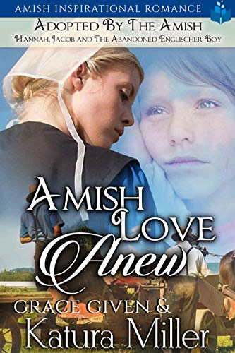 Amish Love Anew – Adopted by the Amish