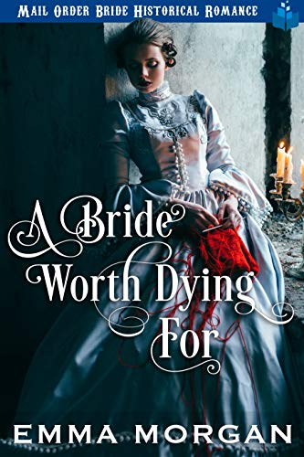 A Bride Worth Dying For