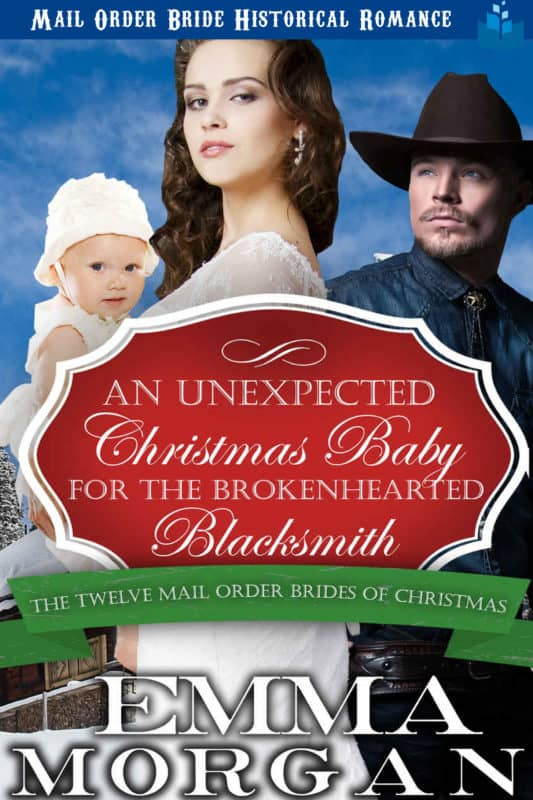An Unexpected Christmas Baby for the Brokenhearted Blacksmith